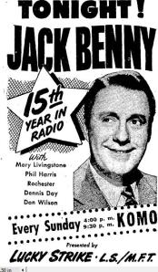 "A poster advertises a broadcast of Jack Benny's radio show on a station in Seattle. LSMFT, for the benefit of the younger crowd, stood for ""Lucky Strike Means Fine Tobacco."""