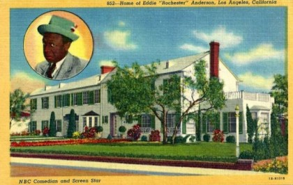 Eddie Anderson's home on a street named after him in the West Adams district of Los Angeles.